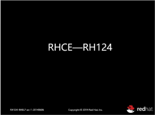 RHCE--RH124视频课程(100%官方环境)