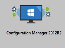 System Center Configuration Manager 实战视频课程第一季